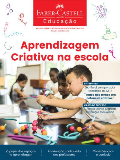 Capa da Revista Faber-Castell de Aprendizagem Criativa - Edição Agosto de 2018