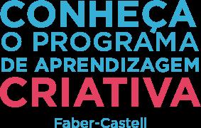Convite para conhecer o programa Aprendizagem Criativa Faber-Castell